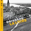 Exposition : Robert Doisneau - La Loire